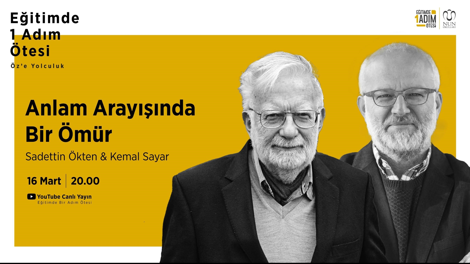 We Discussed the Concept of Searching for Meaning with Sadettin Ökten and Kemal Sayar
