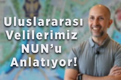 Uluslararası Velilerimiz NUN'u Anlatıyor