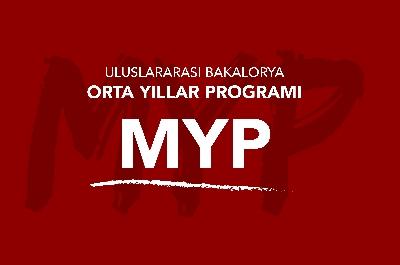 Uluslararası Bakalorya Orta Yıllar Programı (MYP)